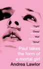Image for Paul takes the form of a mortal girl