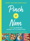 Image for Pinch of Nom  : 100 slimming, home-style recipes