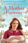 Image for A mother forever