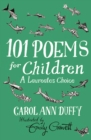 Image for 101 poems for children chosen by Carol Ann Duffy  : a laureate's choice