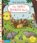 Image for Axel Scheffler The Noisy Jungle Book