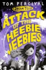 Image for Attack of the heebie jeebies