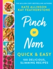 Image for Pinch of Nom quick & easy  : 100 delicious, slimming recipes