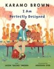 Image for I am perfectly designed