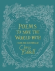 Image for Poems to save the world with