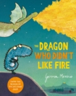 Image for The dragon who didn't like fire