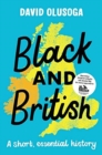 Image for Black and British: A short, essential history