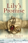 Image for Lily's promise  : how I survived Auschwitz and found the strength to live