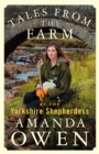 Image for Tales from the farm by the Yorkshire shepherdess
