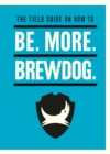 Image for Be. more. BrewDog