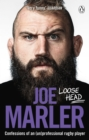 Image for Loose head  : confessions of an (un)professional rugby player