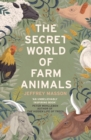 Image for The secret world of farm animals