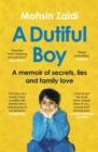 Image for A dutiful boy  : a memoir of secrets, lies and family love