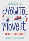Image for How to move it