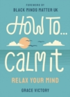 Image for How to calm it