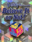Image for Ripley's believe it or not! 2022  : all true! all weird! all wild!