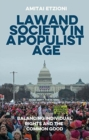 Image for Law and society in a populist age  : balancing individual rights and the common good