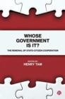 Image for Whose government is it?  : the renewal of state-citizen cooperation