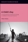 Image for A Child's Day: Children's Time Use in the UK from 1975-2015