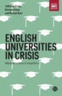 Image for English universities in crisis  : markets without competition