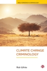 Image for Climate change criminology