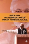 Image for Modi and the reinvention of Indian foreign policy