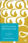 Image for South Asian regionalism  : the limits of cooperation