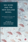 Image for Sex work and the New Zealand model  : decriminalisation and social change