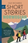 Image for Short stories in Norwegian for beginners  : read for pleasure at your level, expand your vocabulary and learn Norwegian the fun way!