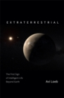 Image for Extraterrestrial  : the search for intelligent life beyond Earth