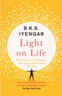 Image for Light on life  : the journey to wholeness, inner peace and ultimate freedom