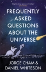 Image for Frequently asked questions about the universe