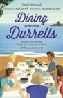 Image for Dining with the Durrells  : recipes from the Indian & Corfiot cookery