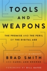 Image for Tools and weapons  : the promise and the peril of the digital age