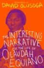 Image for The interesting narrative of the life of Olaudah Equiano