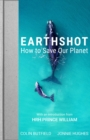 Image for Earthshot  : how to save our planet