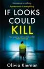 Image for If Looks Could Kill : Innocence is nothing. Appearance is everything. (Frankie Sheehan 3)