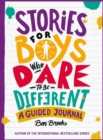 Image for Stories for Boys Who Dare to be Different Journal