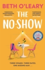 Image for The No-Show : The heart-warming new novel from the author of The Flatshare and The Switch
