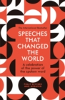 Image for Speeches that changed the world  : a celebration of the power of the spoken word