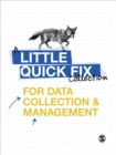 Image for Little quick fixes for data collection and management