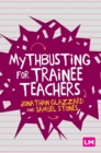Image for Mythbusting for trainee teachers