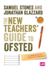 Image for The New Teacher's Guide to OFSTED: The 2019 Education Inspection Framework