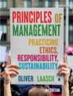 Image for Principles of management  : practicing ethics, responsibility, sustainability