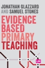 Image for Evidence based primary teaching