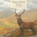 Image for British Wildlife in Art by Robert Fuller Square Wall Calendar 2022