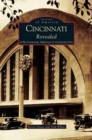 Image for Cincinnati Revealed : A Photographic Heritage of the Queen City