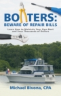 Image for Boaters: Beware of Repair Bills: Learn How to Maintain Your Own Boat and Save Thousands of Dollars