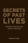 Image for Secrets of Past Lives : What Millions of People Discovered and Why You Should Know