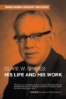 Image for Clare W. Graves : His Life and His Work